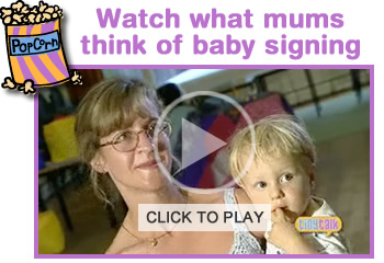 Click here to watch a short movie on baby signing!
